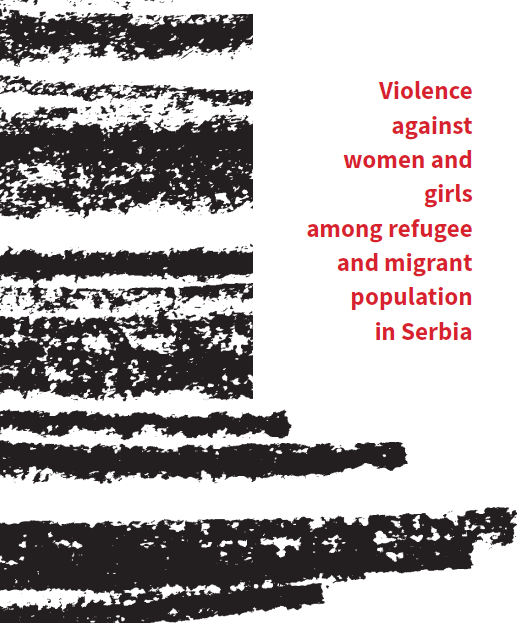 Violence against women and girls among refugee and migrant population in Serbia