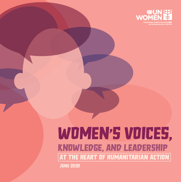 Women's voices, knowledge, and leadership at the heart of humanitarian action