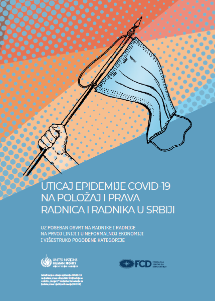 Impact of Covid-19 Epidemic on the Position and Rights of Workers